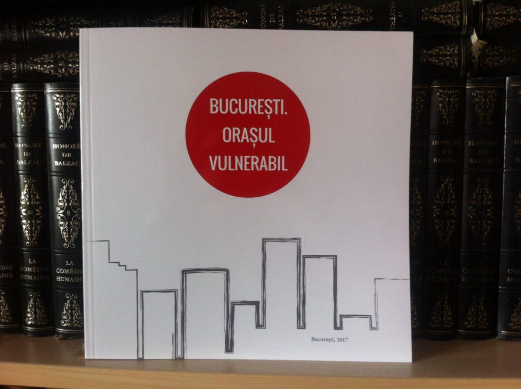 Vulnerabilitățile normative si instituționale ale Bucureștiului – între vorbe (teorie, legi…)  și fapte (capacitate operațională și asumare instituțional-administrativă…)